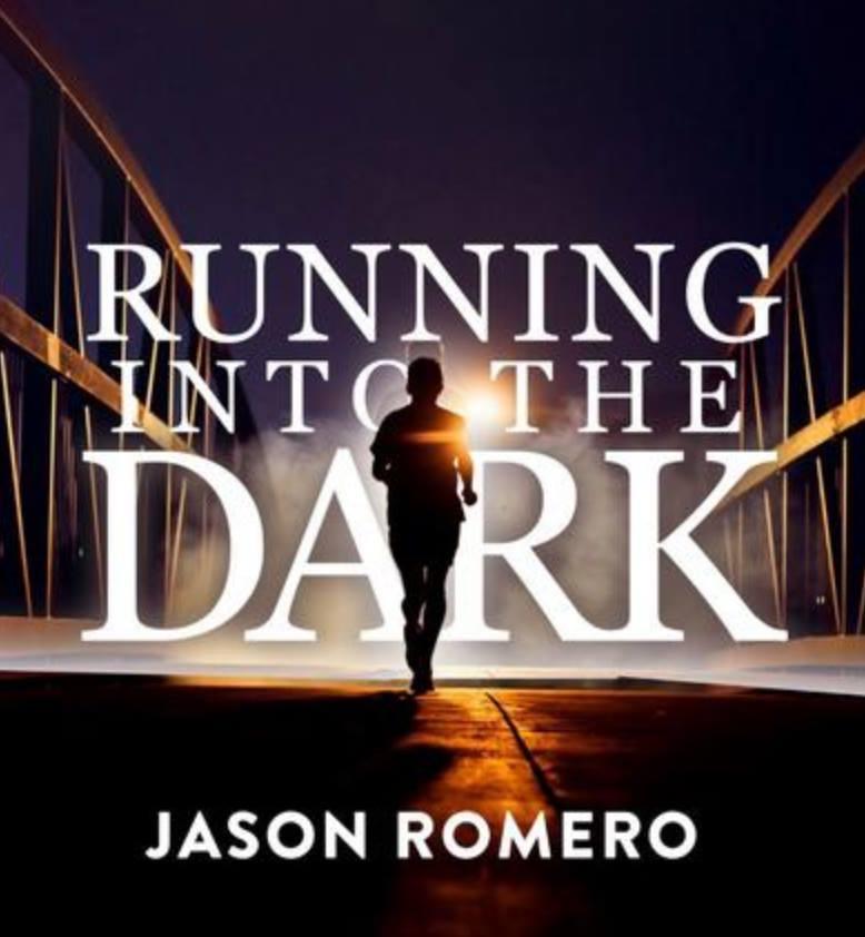 Running Into the Dark, An Evening with Jason Romero 4/5 6:30-8:30 pm