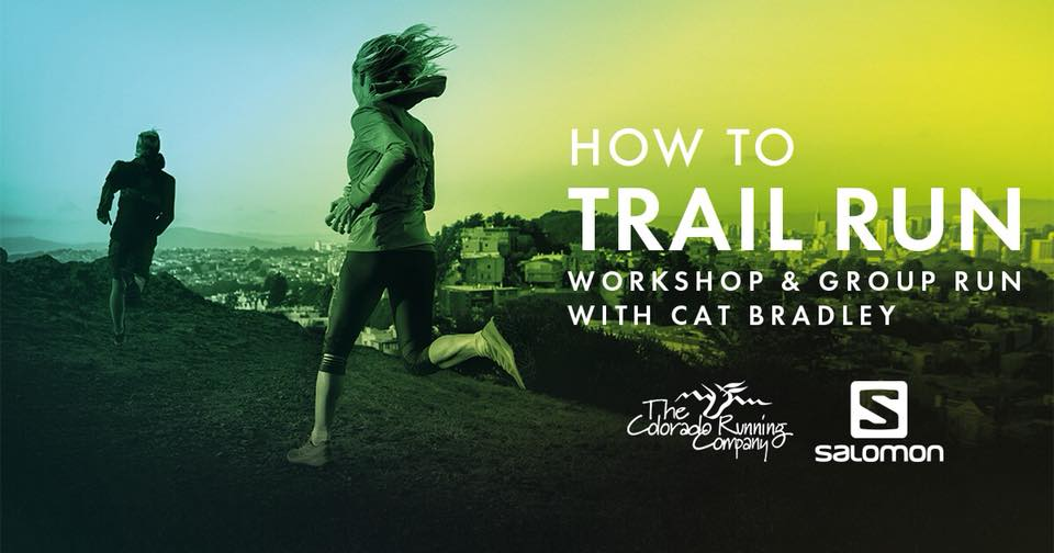 How to Trail Run Workshop and Group Run